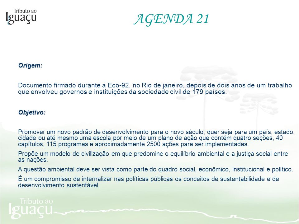 AGENDA 21 Origem: