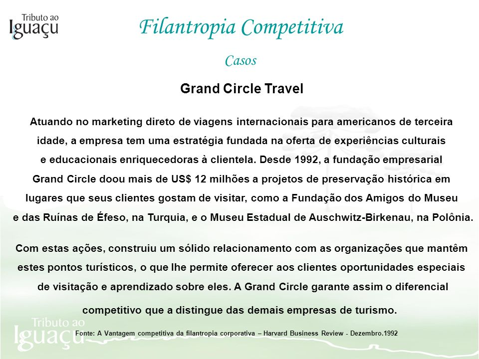 competitivo que a distingue das demais empresas de turismo.