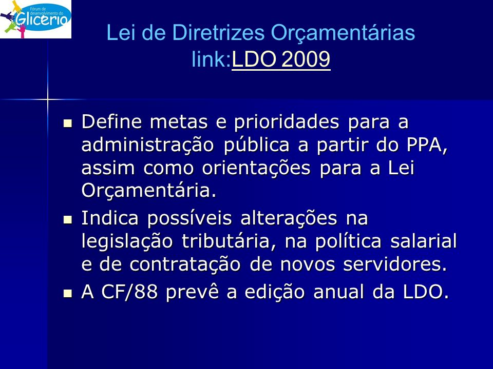 Lei de Diretrizes Orçamentárias link:LDO 2009