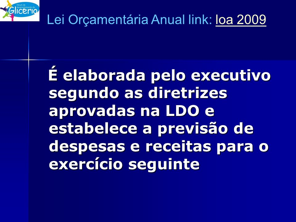 Lei Orçamentária Anual link: loa 2009