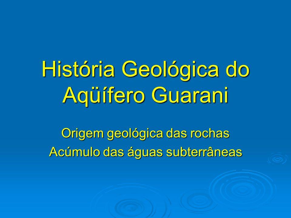 História Geológica do Aqüífero Guarani