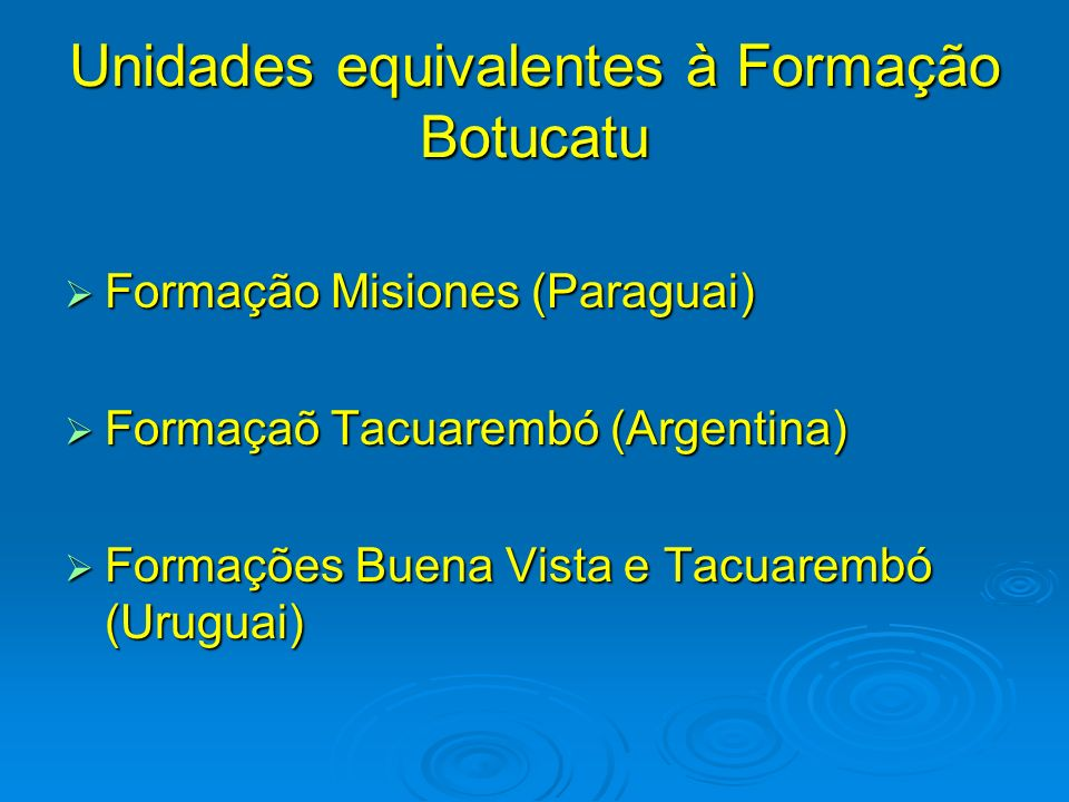Unidades equivalentes à Formação Botucatu