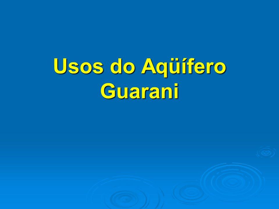Usos do Aqüífero Guarani