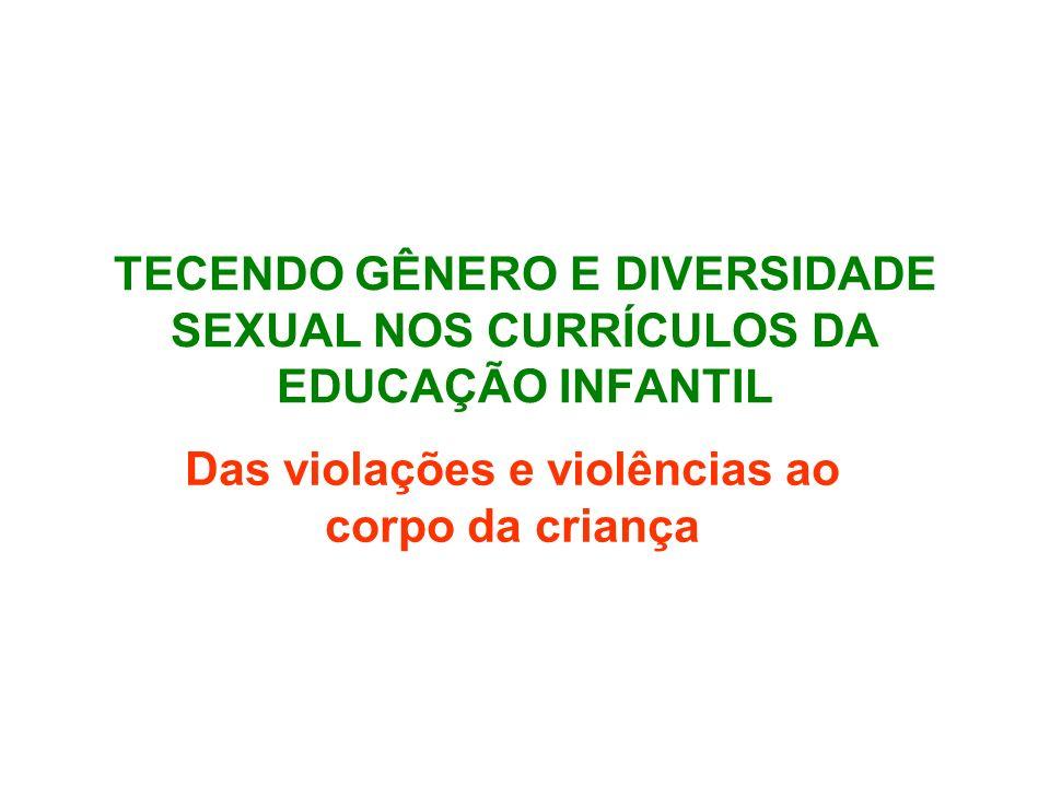 Das violações e violências ao corpo da criança