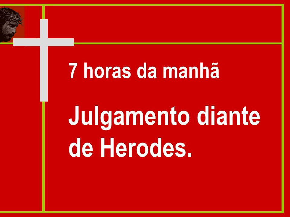 Julgamento diante de Herodes.