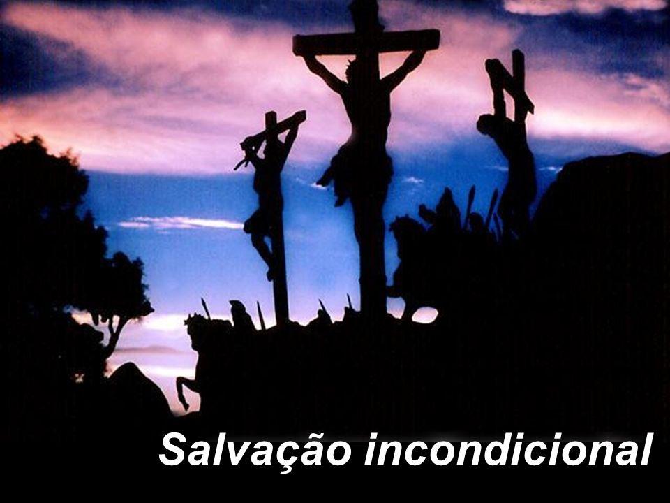 Salvação incondicional