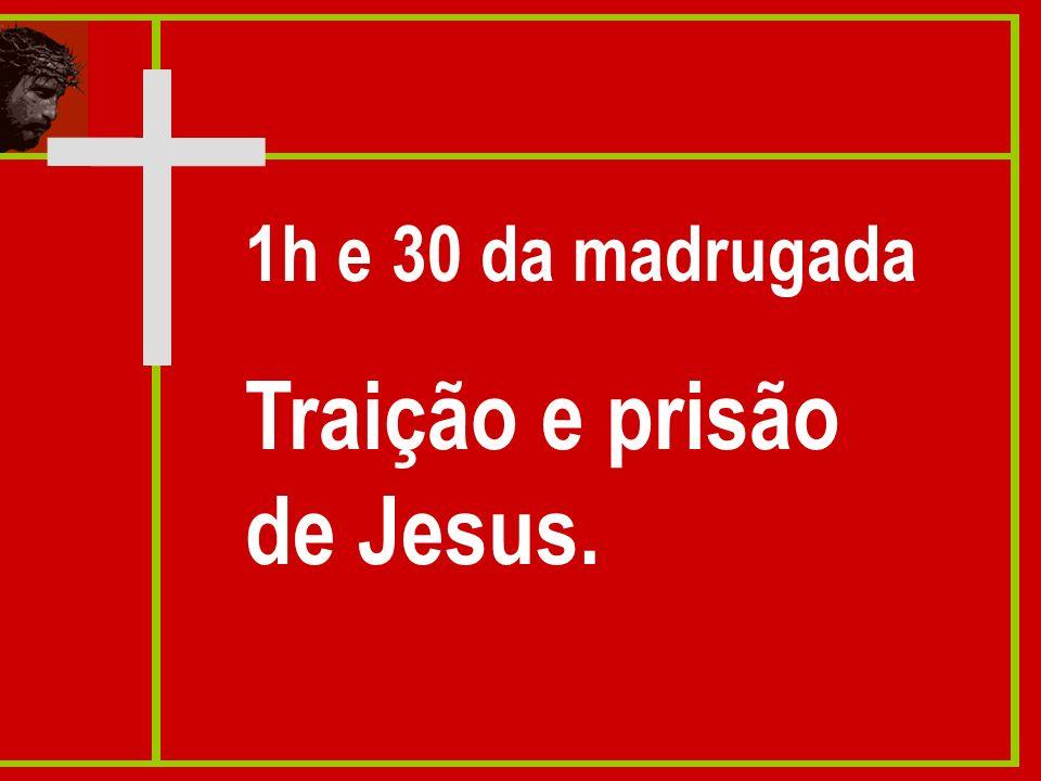 Traição e prisão de Jesus.