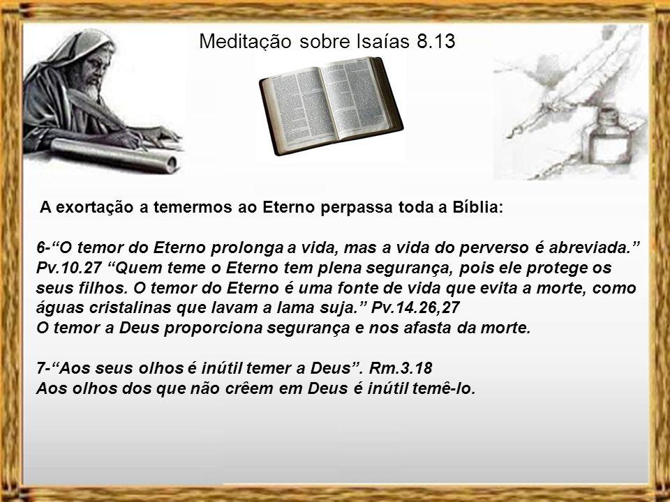 Meditação sobre Isaías 8.13