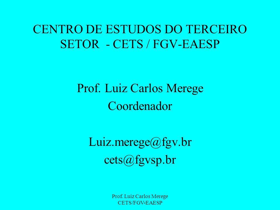 CENTRO DE ESTUDOS DO TERCEIRO SETOR - CETS / FGV-EAESP