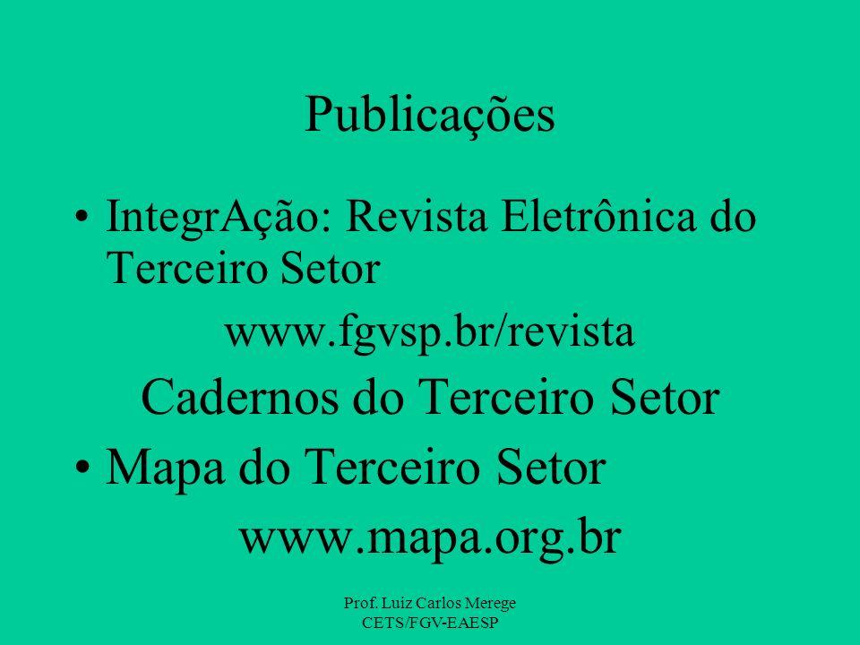 Cadernos do Terceiro Setor Mapa do Terceiro Setor www.mapa.org.br