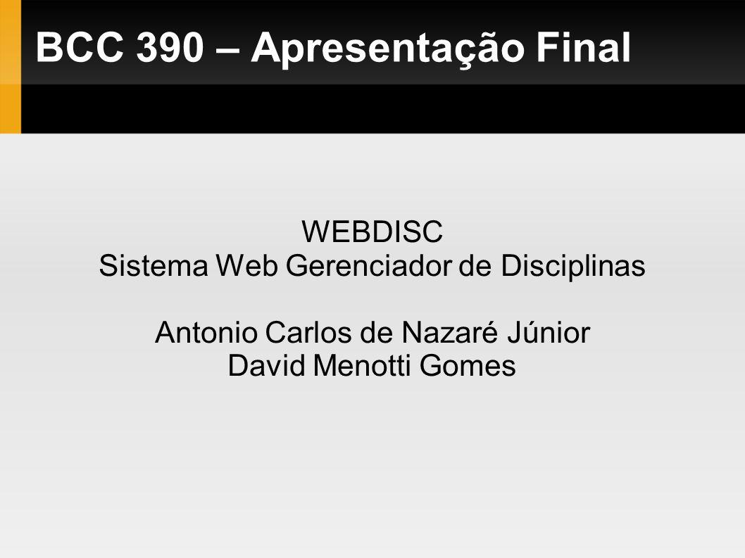 BCC 390 – Apresentação Final