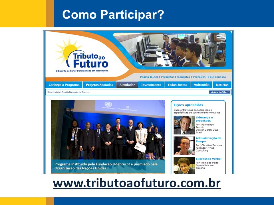 Como Participar www.tributoaofuturo.com.br