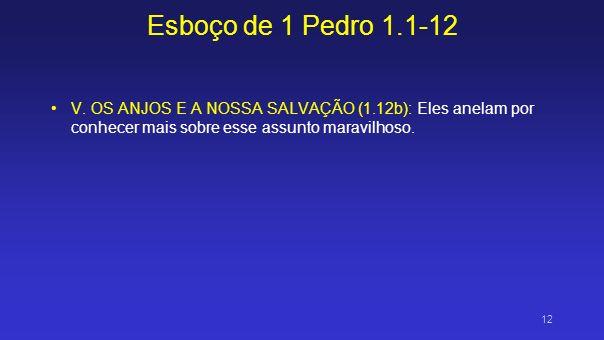 Esboço de 1 Pedro 1.1-12V.