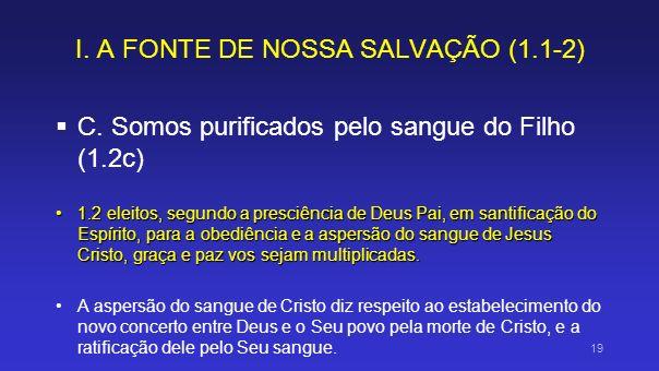 I. A FONTE DE NOSSA SALVAÇÃO (1.1-2)