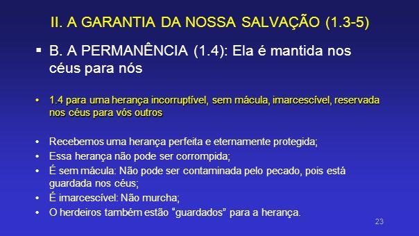 II. A GARANTIA DA NOSSA SALVAÇÃO (1.3-5)