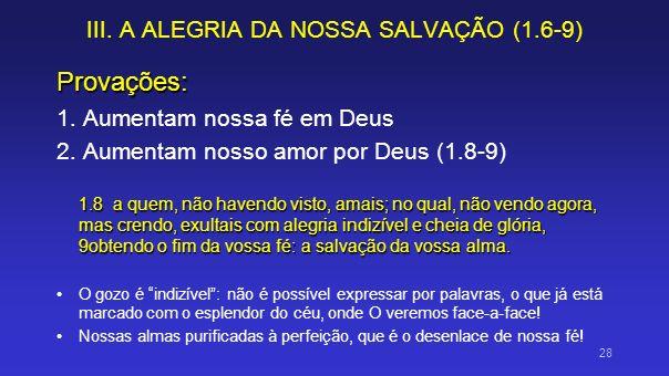 III. A ALEGRIA DA NOSSA SALVAÇÃO (1.6-9)
