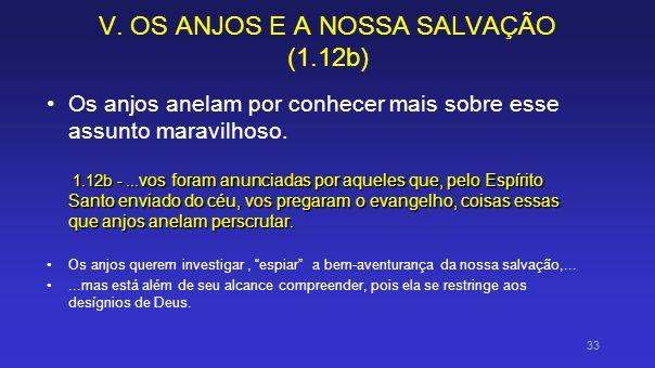 V. OS ANJOS E A NOSSA SALVAÇÃO (1.12b)