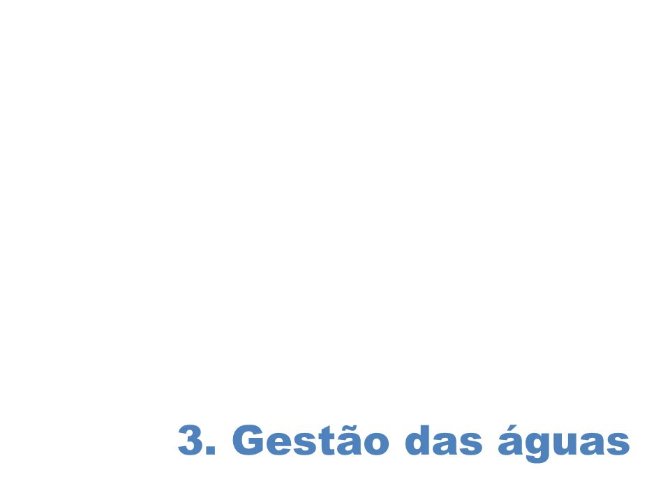 3. Gestão das águas