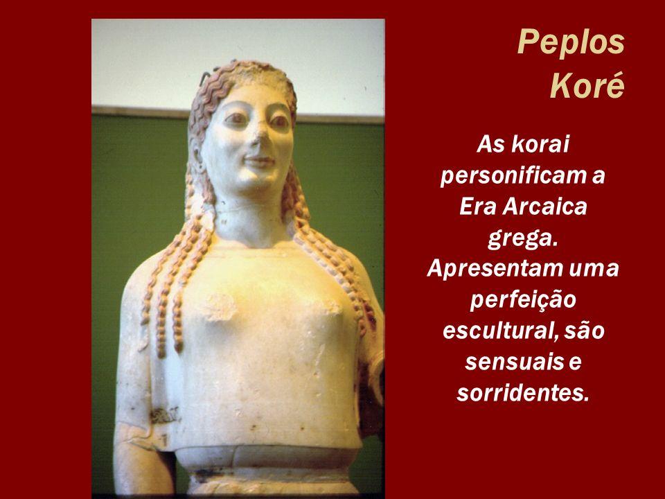 Peplos KoréAs korai personificam a Era Arcaica grega.