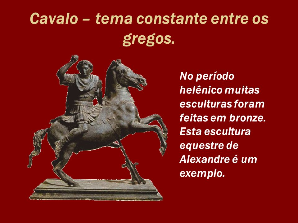 Cavalo – tema constante entre os gregos.