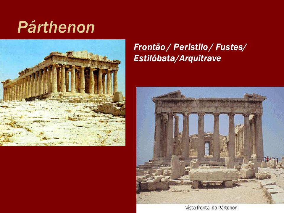 Párthenon Frontão / Peristilo / Fustes/ Estilóbata/Arquitrave