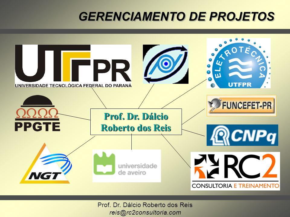 Prof. Dr. Dálcio Roberto dos Reis