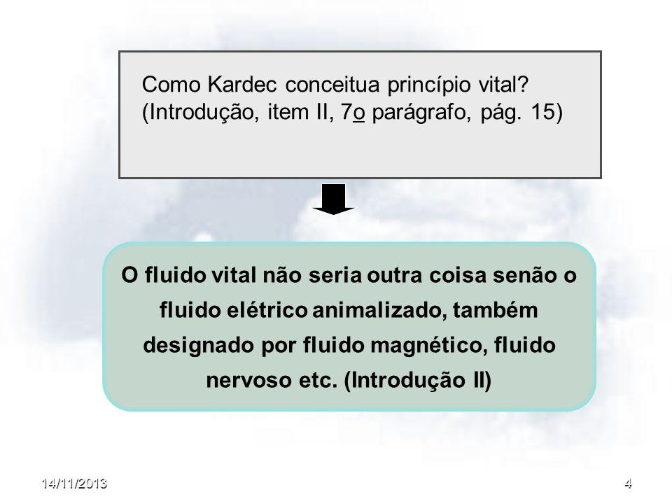 Como Kardec conceitua princípio vital