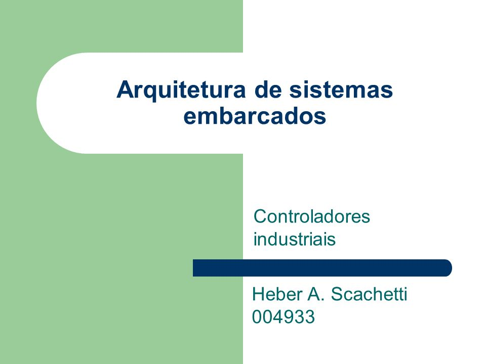 Arquitetura de sistemas embarcados