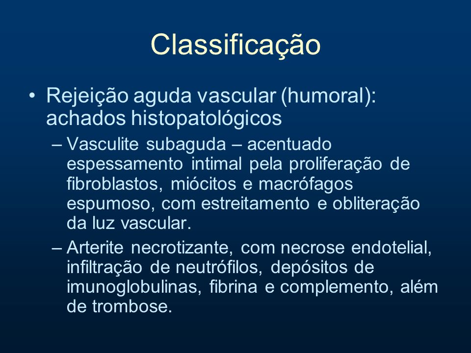 Classificação Rejeição aguda vascular (humoral): achados histopatológicos.