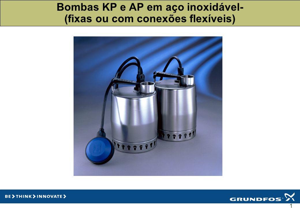 Bombas KP e AP em aço inoxidável- (fixas ou com conexões flexíveis)