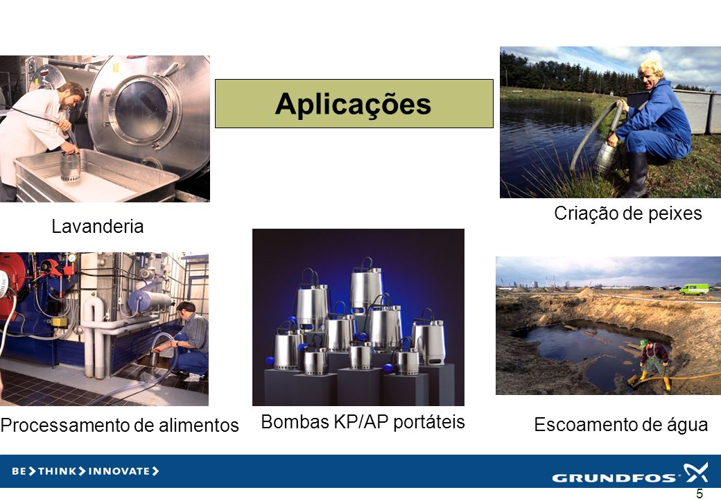 Aplicações Criação de peixes Lavanderia Processamento de alimentos