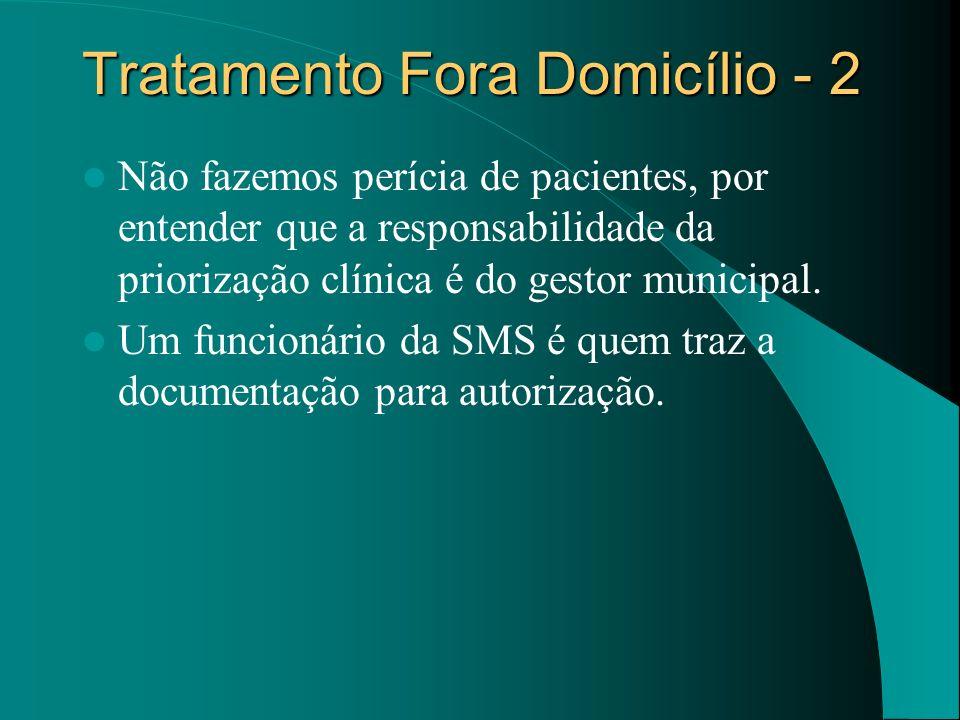 Tratamento Fora Domicílio - 2