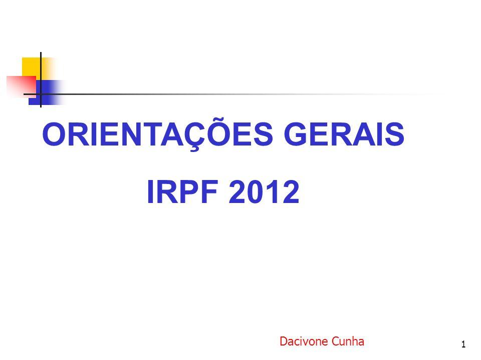 ORIENTAÇÕES GERAIS IRPF 2012
