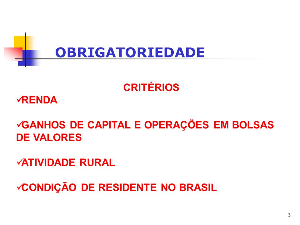 OBRIGATORIEDADE CRITÉRIOS RENDA