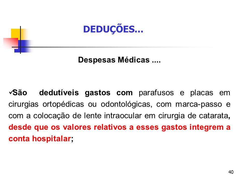 DEDUÇÕES... Despesas Médicas ....