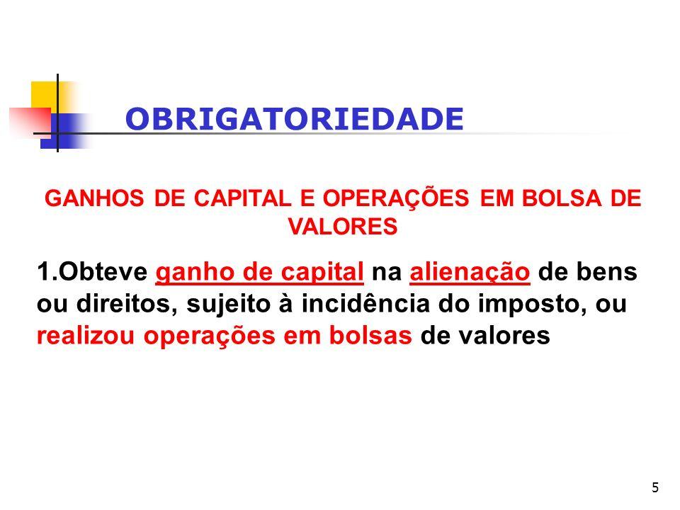 GANHOS DE CAPITAL E OPERAÇÕES EM BOLSA DE VALORES