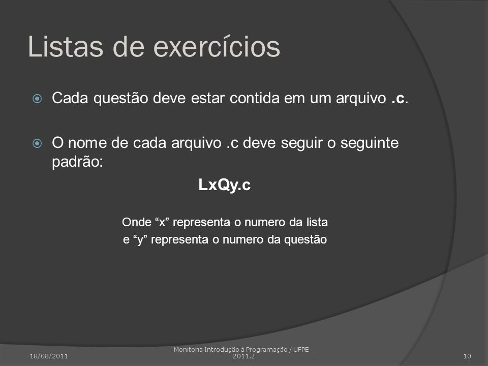 Listas de exercícios LxQy.c