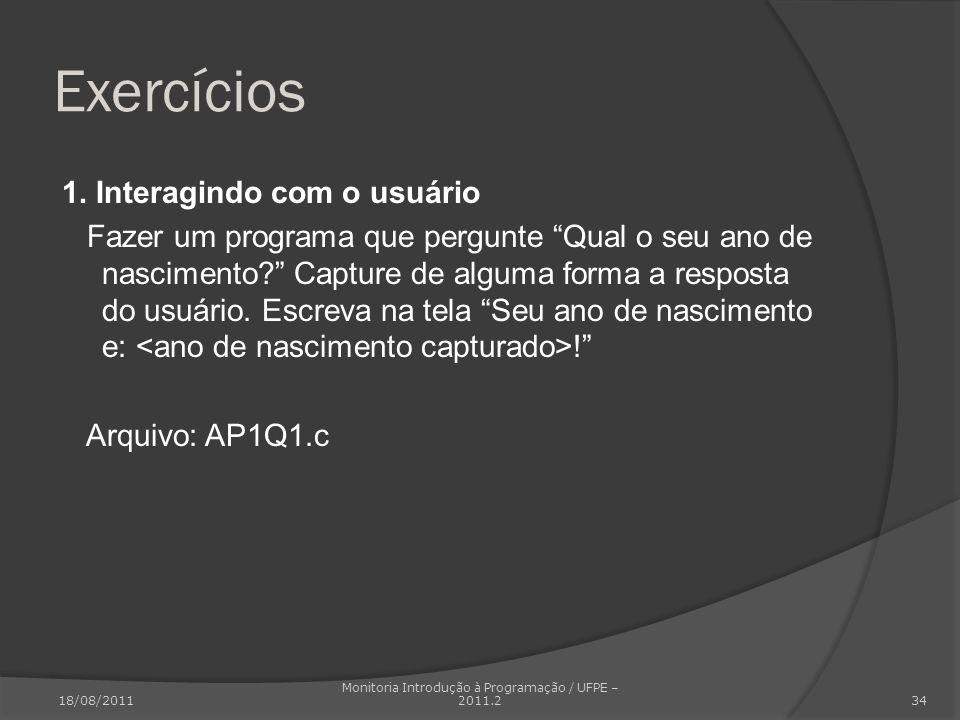 Monitoria Introdução à Programação / UFPE – 2011.2