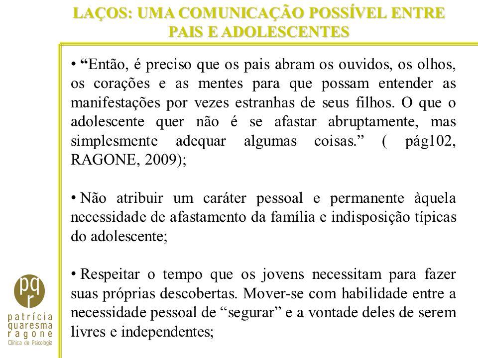 LAÇOS: UMA COMUNICAÇÃO POSSÍVEL ENTRE PAIS E ADOLESCENTES