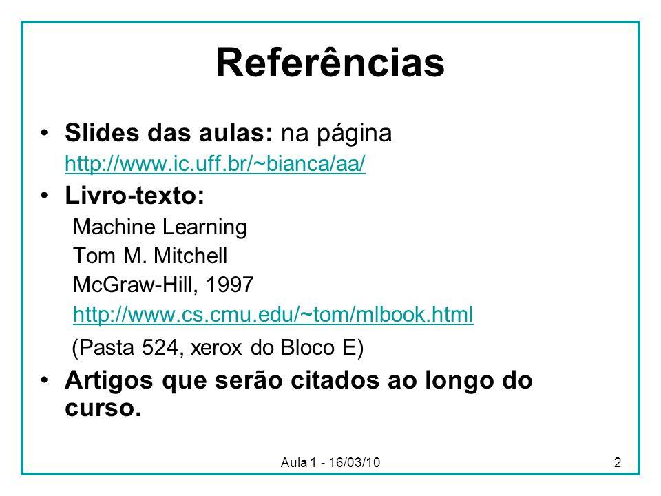 Referências Slides das aulas: na página Livro-texto:
