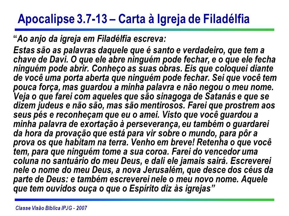 Apocalipse 3.7-13 – Carta à Igreja de Filadélfia