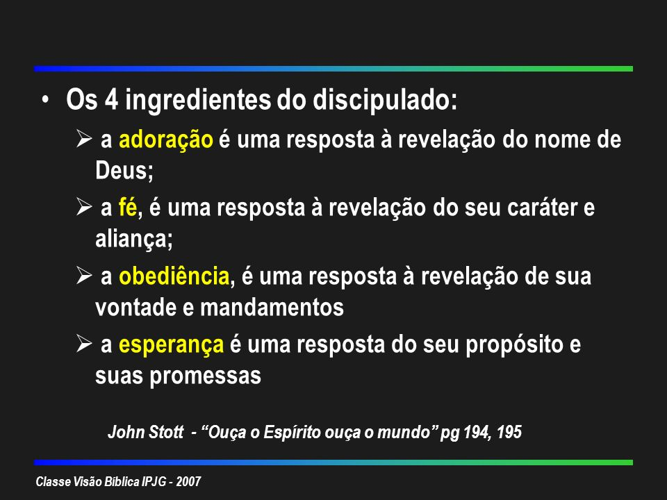 Os 4 ingredientes do discipulado: