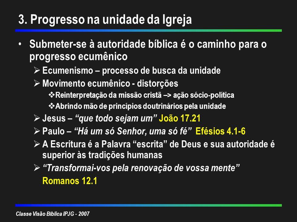 3. Progresso na unidade da Igreja