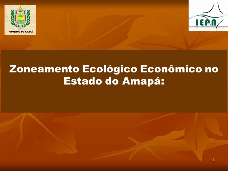 Zoneamento Ecológico Econômico no Estado do Amapá: