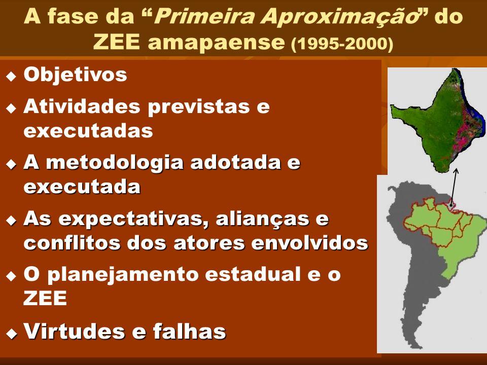 A fase da Primeira Aproximação do ZEE amapaense (1995-2000)
