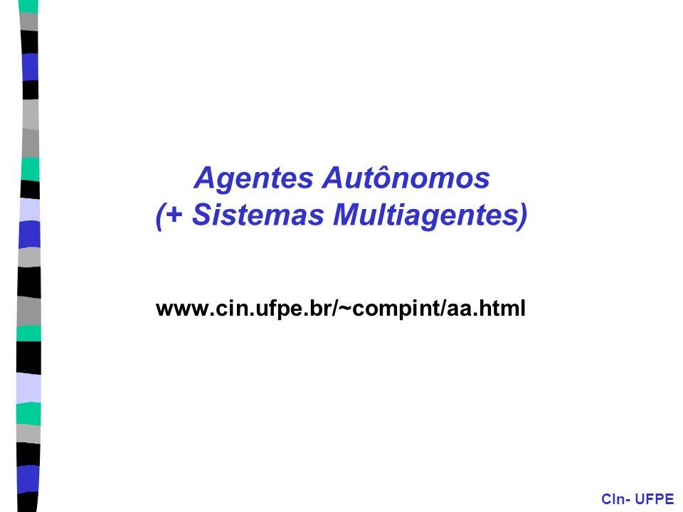 Agentes Autônomos (+ Sistemas Multiagentes)