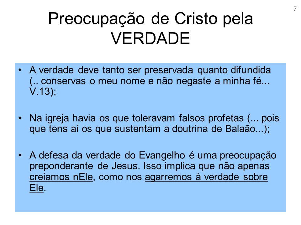 Preocupação de Cristo pela VERDADE