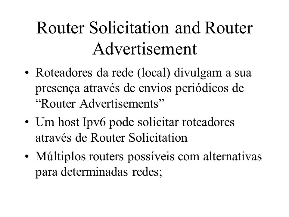 Router Solicitation and Router Advertisement