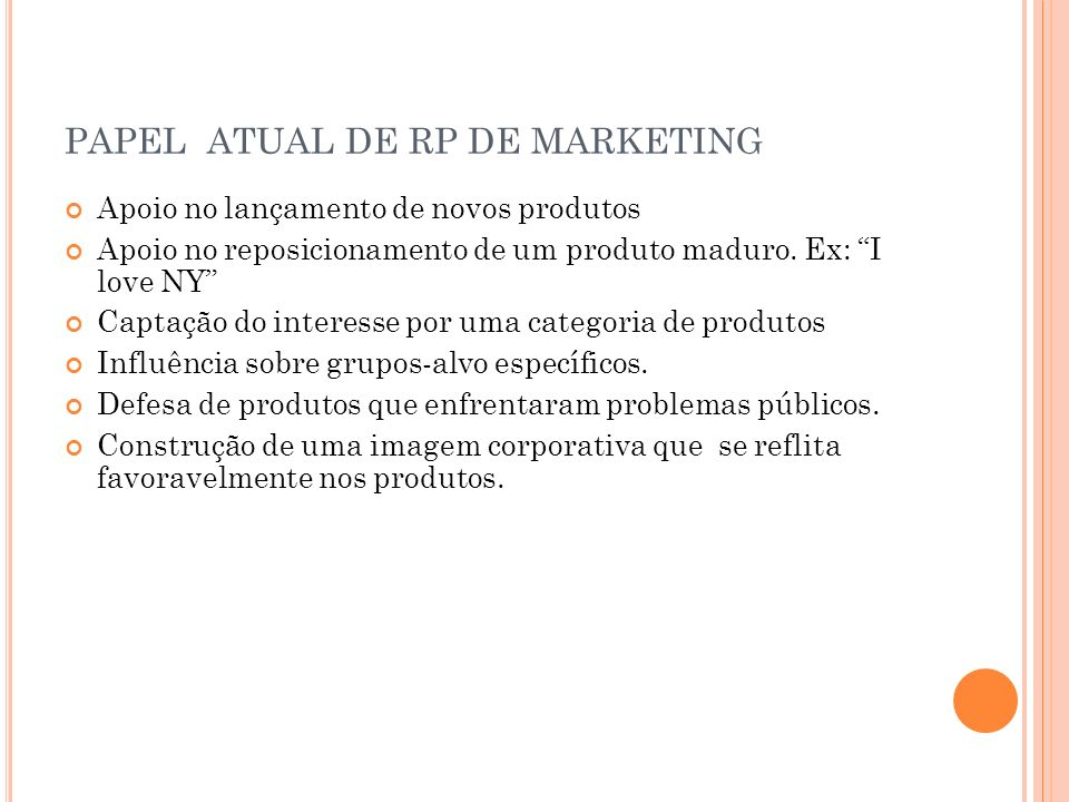 PAPEL ATUAL DE RP DE MARKETING