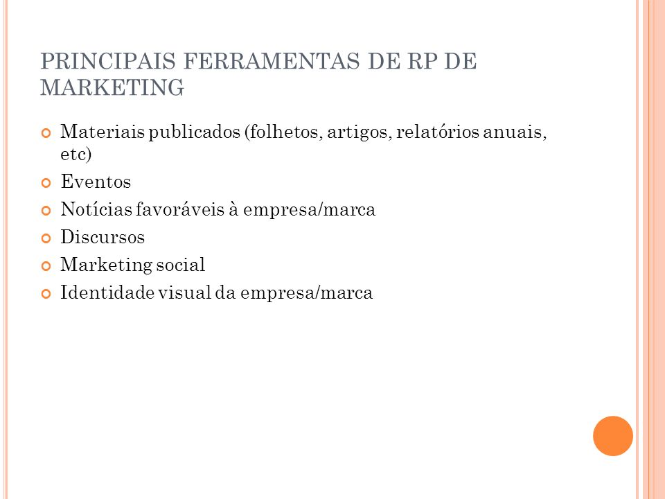 PRINCIPAIS FERRAMENTAS DE RP DE MARKETING